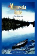 The Minnesota Guide: The Definitive Guide to the Land of 10,000 Lakes Gillespie