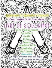 Apprendre l'Alphabet Français Pour Enfants de Tous âges LIVRE de COLORIAGE...