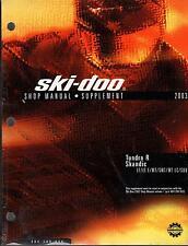 2003 SKI-DOO SHOP SUPPLEMENT MANUAL TUNDRA R & SKANDIC NEW  (442)