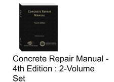 Concrete Repair Manual, Fourth Edition (2013, Hardcover)