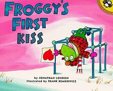 Froggy Series : Froggy's First Kiss by Johathan London (1999, Paperback)