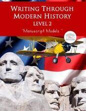 Writing Through Modern History Level 2 Manuscript Models by Kimberly Garcia...