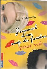 SARRA MANNING JOURNAL D'UN COUP DE FOUDRE BAISER VOLE