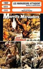 FICHE CINEMA : LES MARAUDEURS ATTAQUENT Chandler,Fuller 1962 Merrill's Marauders