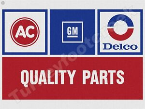 """AC DELCO QUALITY PARTS 9"""" x 12"""" METAL SIGN"""