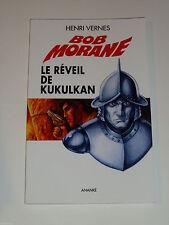 Henri Vernes - Bob Morane 170 - Le Réveil de Kukulkan - Ananké