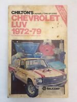 Chilton;s Chevrolet Luv 1972-79  Repair & Tune-Up Guide