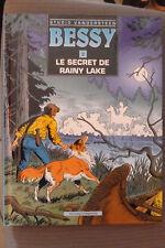 BD bessy n°2 le secret de rainy lake EO cartonnée 1992 TBE vandersteen