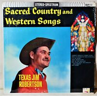 Texas Jim Robertson Sacred Country and Western Songs LP Shrink NM Vinyl Gospel