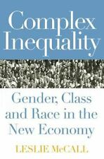 Complex Inequality: Gender, Class and Race in the New Economy (Perspectives on G