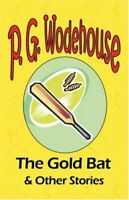 The Gold Bat & Other Stories - From the Manor W... by Wodehouse, P. G. Paperback