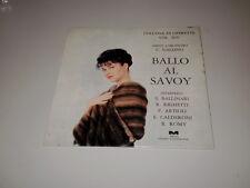 """BALLO AL SAVOY - CESARE GALLINO - COLLANA DI OPERETTE VOL.XIV - 7"""" -  33 RPM -"""