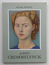 BELGISCHE SCHILDERKUNST: Leven en oeuvre van ALBERT CROMMELYNCK (monografie '62)