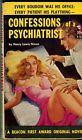 Nixon, Henry Lewis. CONFESSIONS OF A PSYCHIATRIST. Vintage Paperback. 1954
