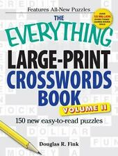 The Everything Large-Print Crosswords Book, Volume II: 150 all-new puzzles -