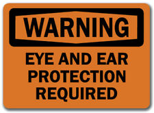 """Warning Sign - Eye Protection Required    - 10"""" x 14"""" OSHA Safety Sign"""