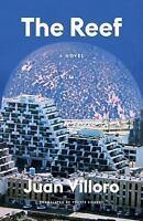 The Reef: A Novel Paperback Juan Villoro