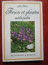 Aldo Poletti - Fleurs et plantes médicinales * - Editions Delachaux & Niestlé