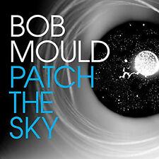 Patch the Sky (LP) - Bob Mould (Vinyl w/FREE Download, 2016, Merge)