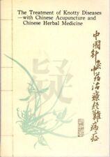 Shao Nian-Fang / Traitement de Knotty Maladies avec Chinois Acupuncture 1st 1990