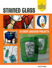The Weekend Crafter - 20 Great Stained Glass Projects