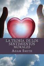 La Teoría de Los Sentimientos Morales by Adam Smith (2016, Paperback)