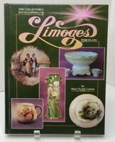 The Collector's Encyclopedia of Limoges Porcelain: Revised Second Edition