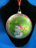"Kurt S Adler Naughty Is The New Nice Snowman Round 4"" Glass Christmas Ornament"