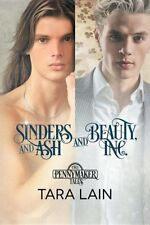 SINDERS AND ASH AND BEAUTY, INC. by Tara Lain EROTIC GAY CONTEMPORARY  11/16