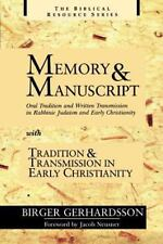 Memory and Manuscript: Oral Tradition and Written Transmission in Rabbinic Judai