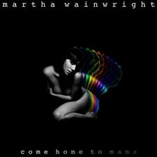 WAINWRIGHT  MARTHA - COME HOME TO MAMA DELUXE EDITION  CD NUOVO