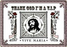 Nostalgic Art Thank God I  Am A VIP Gott sei Dank VIP Vive Ave Maria *