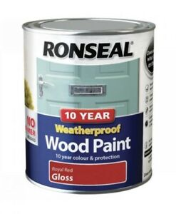 Ronseal 10 Years Weatherproof Wood Paint Royal Red Gloss 750ml -Fast Shipping