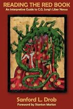 Reading The Red Book: An Interpretive Guide To C.G. Jung's Liber Novus: By Sa...