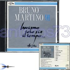 """BRUNO MARTINO """"LASCIAMO CHE SIA IL TEMPO"""" RARO CD 1991"""