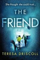 Friend, Paperback by Driscoll, Teresa, Brand New, Free shipping in the US