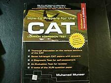 How to Prepare for the CAT (Common Admission Test) (CAT, Muneer)