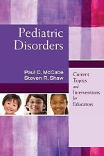 Pediatric Disorders: Current.. 9781632205612 by McCabe, Paul C., Shaw, Steven R.