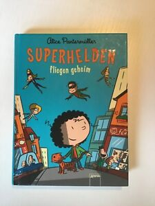 Superhelden fliegen geheim von Alice Pantermüller (2013, Geb.Ausgabe) gebraucht