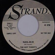 HOT TODDY'S: Nan-Je-Di STRAND '60 Bopper DJ PROMO 45 Hear