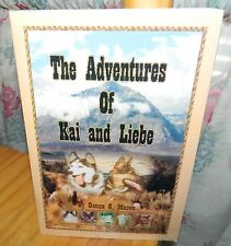THE ADVENTURES OF KAI AND LIEBE Book by Donna G. Mason *SIGNED BY AUTHOR*