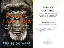 Frans de Waal~PERSONALLY SIGNED~Mama's Last Hug~1st/1st HC
