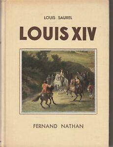 Louis XIV. SAUREL (Louis).