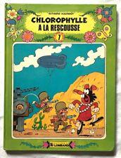 CHLOROPHYLLE 7 : à la rescousse / Ré 1983 série verte cartonnée Lombard Macherot
