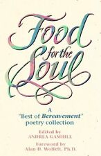 """Food for the Soul: A """"Best of Bereavment"""" Poetry C"""