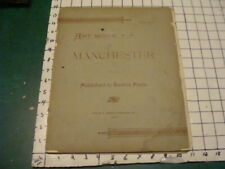 1892 ART WORK of MANCHESTER (NH) part 2 -- w pics of important town buildings