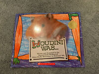 Houdini Was by Second Grade Students of White Bluffs Elementary