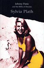 Johnny Panic and the Bible of Dreams, and other prose writings by Sylvia Plath |