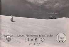 * SPORT INVERNALI - Sci - Livrio, Scuola nazionale 1952