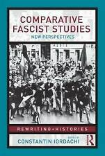 Comparative Fascist Studies: New Perspectives Edited by Iordachi (2010)